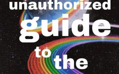 The Unauthorized Guide to the Universe: Volume 3